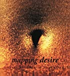 Mapping Desire by David Bell