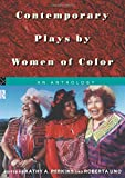 Perkins, Kathy A.: Contemporary Plays by Women of Color: An Anthology