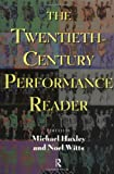 Witts, Noel: The Twentieth Century Performance Reader