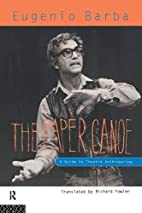 The Paper Canoe: Guide To Theatre…
