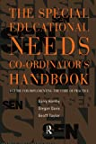Davies, Gregan: The Special Educational Needs Co-ordinator's Handbook: A Guide for Implementing the Code of Practice