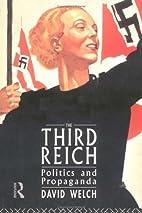 The Third Reich: Politics and Propaganda by…