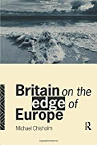 Britain on the Edge of Europe by Michael…