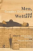Men, Gender Divisions and Welfare by…