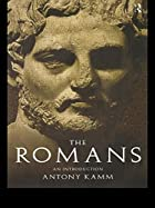 The Romans: An Introduction by Antony Kamm
