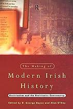 The Making of Modern Irish History:…