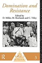 Domination and Resistance by Daniel Miller