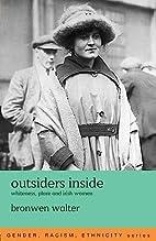 Outsiders Inside: Whiteness, Place and Irish…