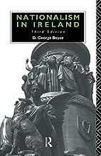 Nationalism in Ireland by D. George Boyce