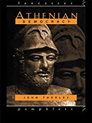Athenian democracy by John Thorley