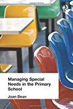 Managing Special Needs in the Primary School…