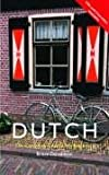 Bruce Donaldson: Colloquial Dutch [includes 2 audio cassettes] (Colloquial Series)