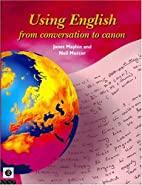 Using English: From Conversation to Canon…
