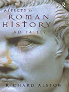 Aspects of Roman History AD 14-117 by…