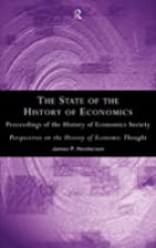 The State of the History of Economics:…