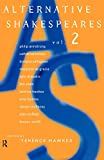 Hawkes, Terence: Alternative Shakespeares