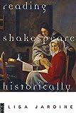 Jardine, Lisa: Reading Shakespeare Historically