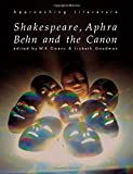 Lizbeth Goodman: Shakespeare, Aphra Behn and the Canon (Approaching Literature)