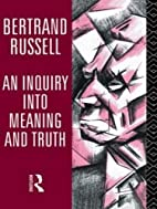 Inquiry into Meaning & Truth by Bertrand…
