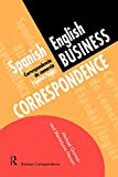 Gorman, Michael: Spanish/English Business Correspondence: Correspondecia de comercio Espanol/Ingles (Languages for Business)