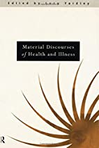 Material Discourses of Health and Illness by…