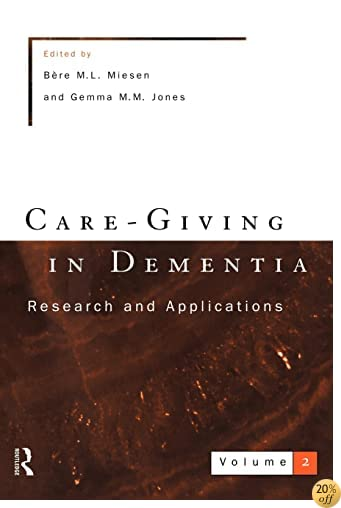 Care-Giving In Dementia 2 (Vol 2)