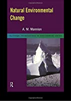 Natural Environmental Change (Routledge…