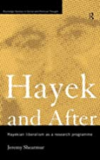 Hayek and After: Hayekian Liberalism as a…