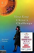 Hong Kong: China's Challenge (Politics…