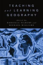Teaching and Learning Geography by D.…