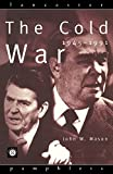 Mason, John: The Cold War: 1945-1991 (Lancaster Pamphlets)