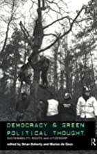 Democracy and Green Political Thought:…