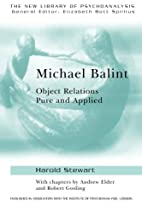 Michael Balint: Object Relations, Pure and…