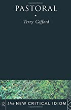 Pastoral (The New Critical Idiom) by Terry…