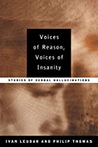 Voices of Reason, Voices of Insanity:…