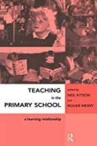 Teaching in the Primary School: A Learning…