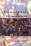 Cilliers, Paul: Complexity and Postmodernism: Understanding Complex Systems