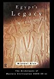 Rice, Michael: Egypt&#39;s Legacy: The Archetypes of Western Civilization 3000-30 Bc