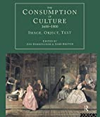 The Consumption of Culture 1600-1800: Image,…