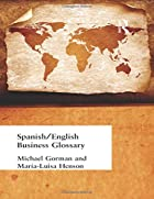 Spanish/English Business Glossary (Business…