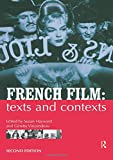 Hayward, Susan: French Film: Texts and Contexts