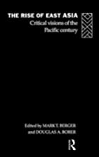 The Rise of East Asia: Critical Visions of…
