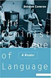 Deborah Cameron: The Feminist Critique of Language: A Reader