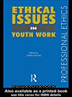 Ethical Issues in Youth Work (Professional…