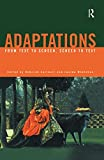 Cartmell, Deborah: Adaptations: From Text to Screen, Screen to Text