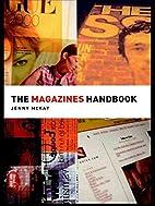 The Magazines Handbook (Media Practice) by…