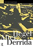 Barnett, Stuart: Hegel After Derrida