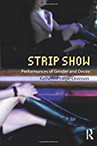 Strip Show: Performances of Gender and…