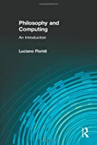 Philosophy and Computing: An Introduction by…