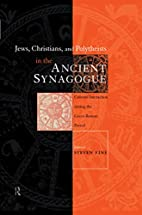 Jews, Christians and Polytheists in the…